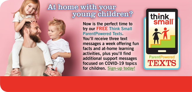 Think Small ParentPowered Texts Home Slide